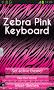Zebra Pink Keyboard - Imagen 1